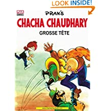 CHACHA CHAUDHARY ET grosse tête (FRANÇAIS): CHACHA CHAUDHARY (French Edition)