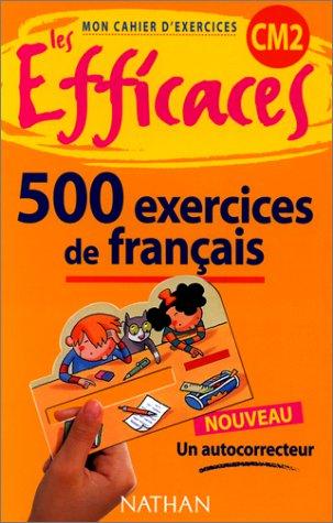 Français CM2, 500 exercices