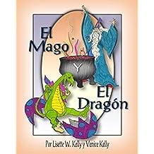 El Mago y El Dragón