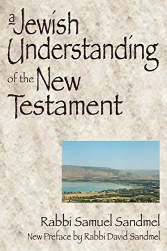 A Jewish Understanding of the New Testament (English Edition)