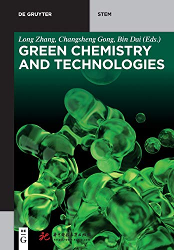 Alle 1 Grün Stiftung (Green Chemistry and Technologies (De Gruyter Textbook))