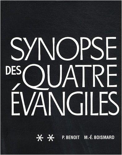 Synopse des quatre évangiles en français : Tome 2 par Pierre Benoit