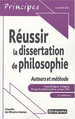 Réussir la dissertation de philosophie : Auteurs et méthode