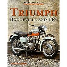 Triumph Bonneville and TR6 (Motorcycle Colour History)