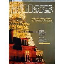 ATLAS AIR FRANCE du 01-04-1994 BERTRAND POIROT-DELPECH DE L'academie FRANCAISE - POLYNESIE LES LES DU GRAND VOYAGE - DANEMARK LA BRISE SCANDINAV