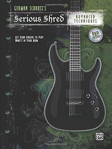 German Schauss's Serious Shred -- Advanced Techniques: Book & DVD