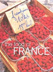 The Food of France (Cookery)
