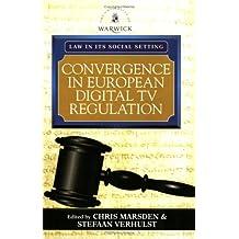 Convergence in European Digital TV Regulation