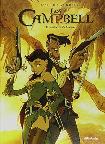 Los Campbell 2. El Temible Pirata Morgan (Aventúrate) por José-Luis Munuera Miñarro