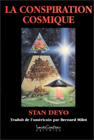 La conspiration cosmique par Stan Deyo