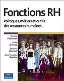 Fonctions RH - Politiques, métiers et outils des ressources humaines