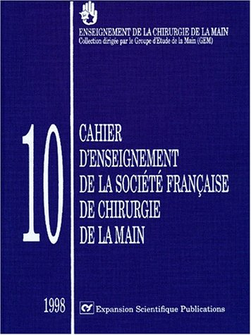 cahier-d-39-enseignement-de-la-socit-franaise-de-chirurgie-de-la-main
