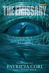 The Emissary: A Novel by Patricia Cori (2014-03-04)