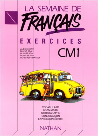 La Semaine de franais, CM1. Exercices