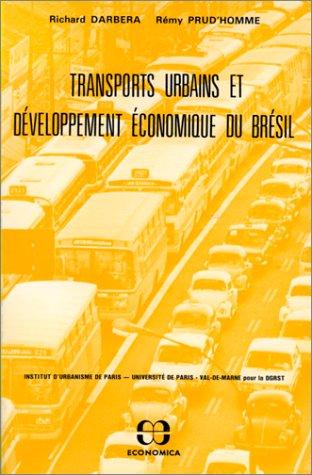 Transports urbains et dveloppement conomique du Brsil