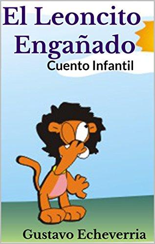 Libro En Línea Descargar Pdf Cuento Infantil El Leoncito Engañado