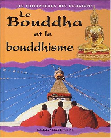 Le Bouddha et le Bouddhisme par Kerena Marchant