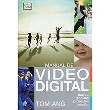 MANUAL DE VIDEO DIGITAL (FOTO,CINE Y TV-FOTOGRAFÍA Y VIDEO)