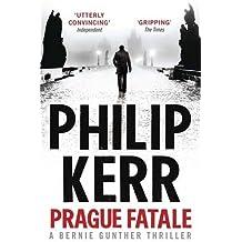 Prague Fatale: Bernie Gunther Mystery 8