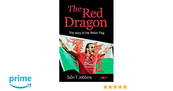 why is the welsh flag a dragon