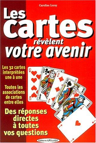 Les cartes révèlent votre avenir por Caroline Leroy