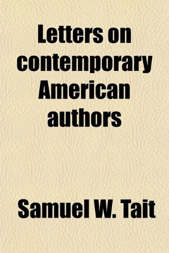 Letters on Contemporary American Authors