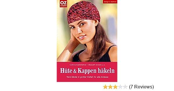 Hüte Und Kappen Häkeln Trend Mode In Großer Vielfalt Für Alle
