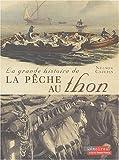 La grande histoire de la pêche au thon