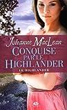 le highlander tome 2 conquise par le highlander de maclean julianne 2012 poche