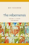 The Hibernensis: A Study and Edition (Studies in Medieval and Early Modern Canon Law)