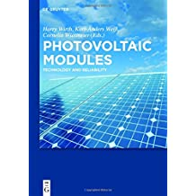 Photovoltaic Modules: Technology and Reliability