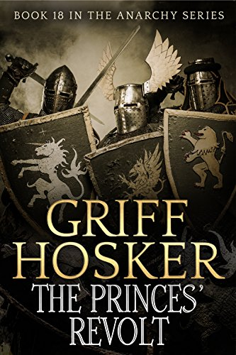 The Princes' Revolt (The Anarchy Book 18) (English Edition) - Lion Griff