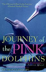 Journey of the Pink Dolphins, an Amazon Quest