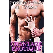 CHANTAGE ÉROTIQUE  (Histoire Érotique, Soumission, Trio de Sexe)