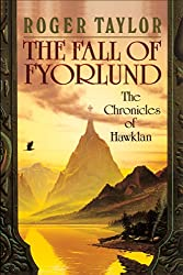 The Fall of Fyorlund (Chronicles of Hawklan Book 2)
