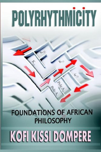 Polyrhythmicity: Foundations of African Philosophy (Cloth)