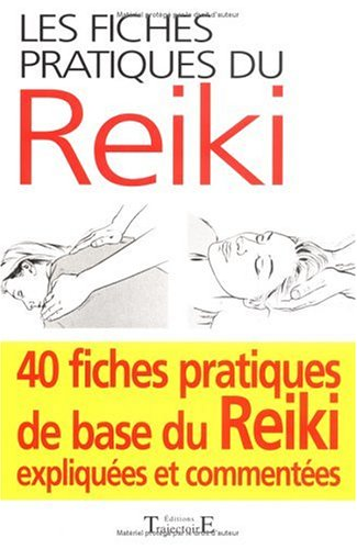 Les fiches pratiques du reiki par Collectif