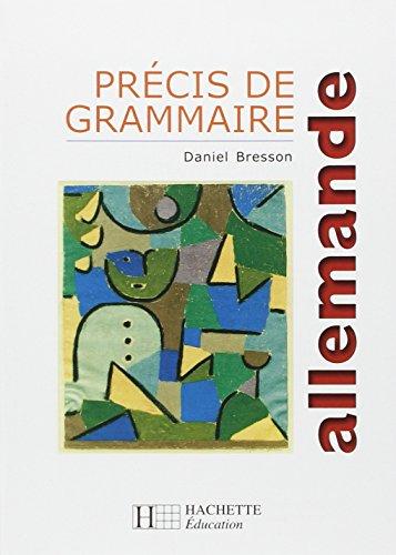 Précis de grammaire allemande : Edition actualisée