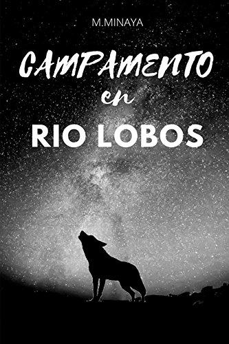 Campamento en Rio Lobos por Marisa Minaya