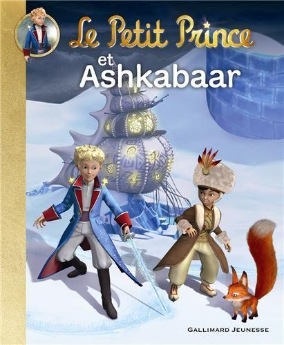 Le Petit Prince et Ashkabaar