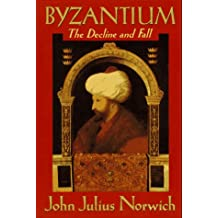 3: Byzantium: The Decline and Fall
