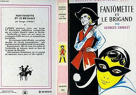 Fantomette Et Le Brigand - Fantomette et le