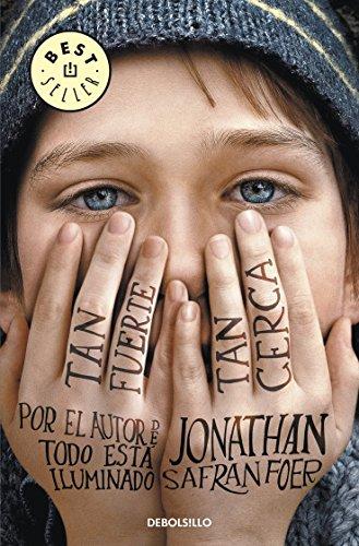 Tan fuerte, tan cerca (BEST SELLER) por Jonathan Safran Foer