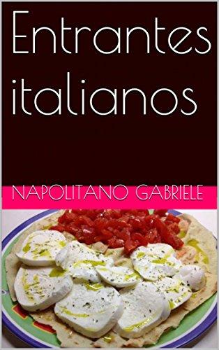 Entrantes italianos por Gabriele Napolitano