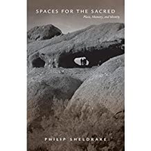 [(Spaces for the Sacred: Place, Memory, and Identity)] [Author: Philip Sheldrake] published on (December, 2001)