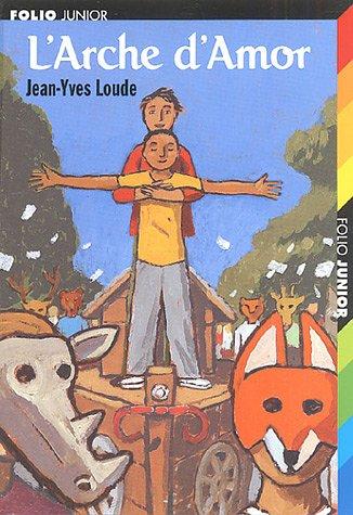 L'Arche d'Amor par Jean-Yves Loude