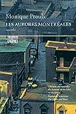 Telecharger Livres Les Aurores montreales (PDF,EPUB,MOBI) gratuits en Francaise