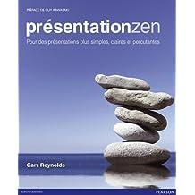Présentation Zen: Pour des présentations plus simples, claires et percutantes