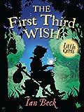 The First Third Wish (Little Gems)