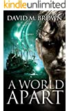A World Apart (The Elencheran Chronicles Book 2)